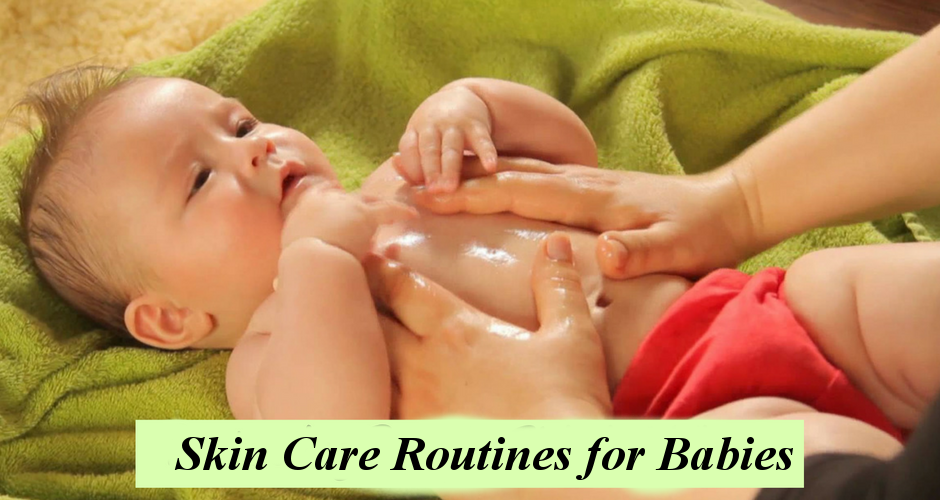 Skin Care Routines for Babies